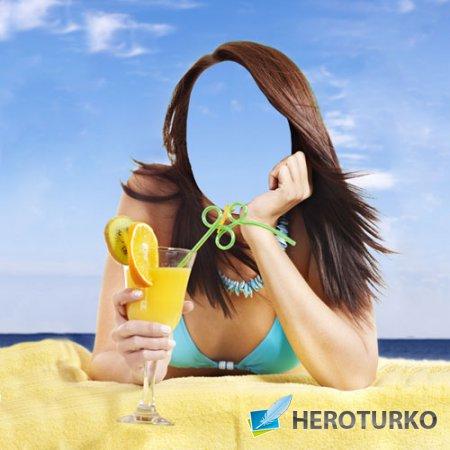 Шаблон для девушек - С коктейлем на пляже