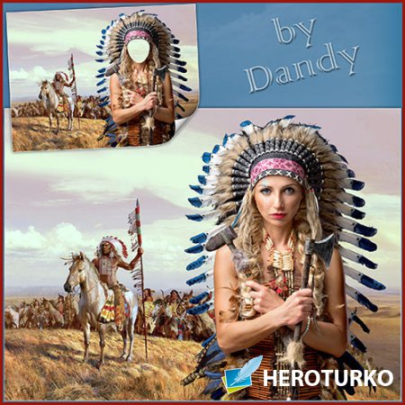 Шаблон для фотошопа - Девушка из племени апачей