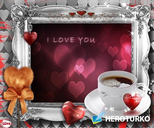 Рамка для фото - Кофе с любовью